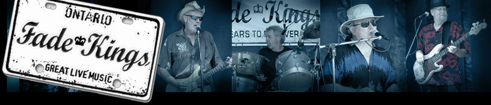 Fade Kings, R&B, Blues, Jazz, and Classic Rock in the Quinte area